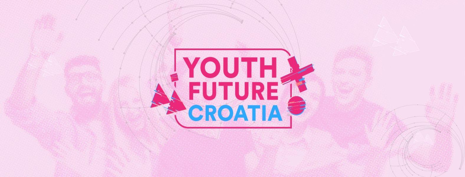 Youth Future Croatia - Prijavi se na konferenciju za mlade!